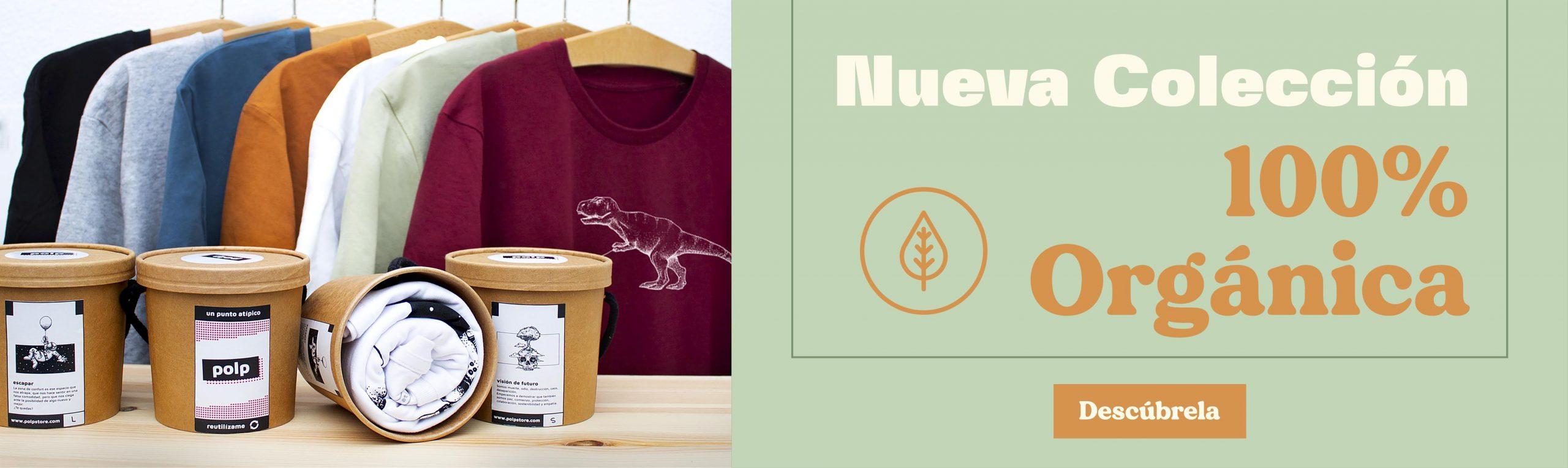 NUEVA colecciÓn de camisetas orgánicas de polp
